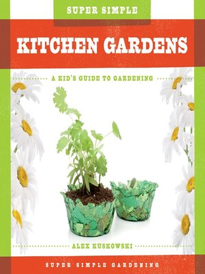 cover image of Super Simple Kitchen Gardens
